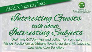 Tuesday Talks Botanic Gardens, Mt. Coot-tha
