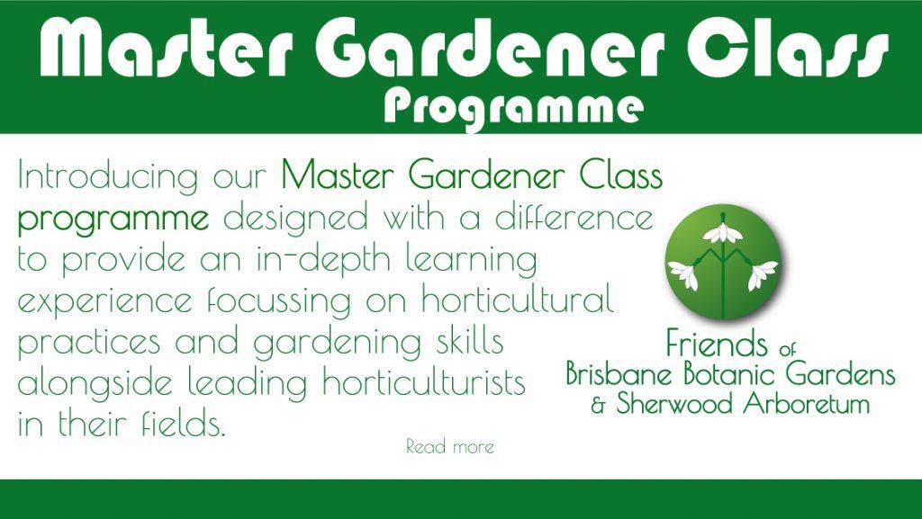Master Gardener Class Friends of Brisbane Botanic Gardens