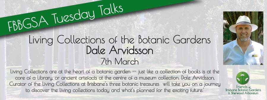 Dale Arvidsson Tuesday Talks Botanic Gardens, Mt. Coot-tha