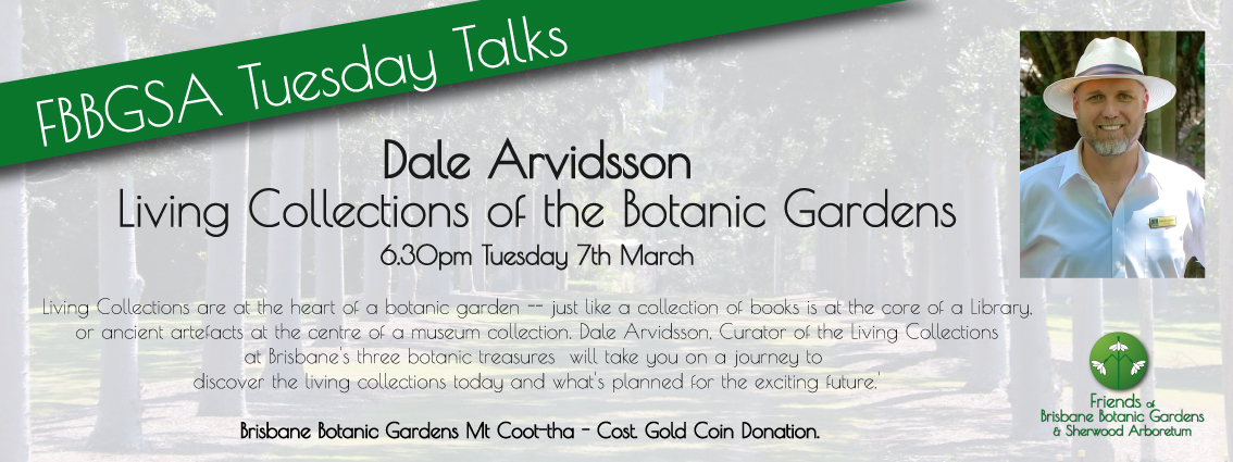 Dale Arvidsson Tuesday Talks Botanic Gardens, Mt. Coot-tha