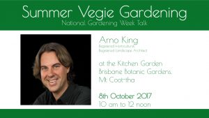 Summer Vegie Gardening National Gardening Week Talk