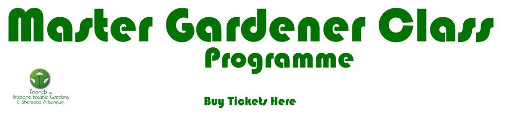 Master Gardener Class Programme