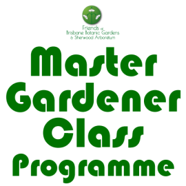 Master Gardener Class Programme Introduction to Plants Part 2 – Selecting plants