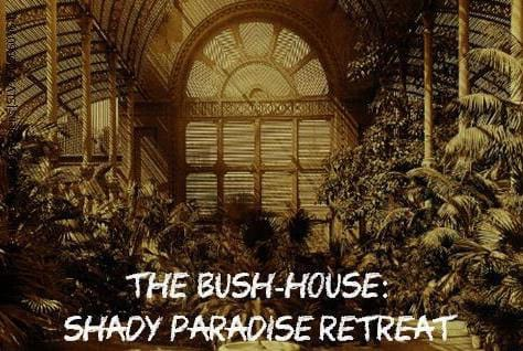 The Bush-House Shady Paradise Retreat Tuesday Talk by Dr Jean Sim