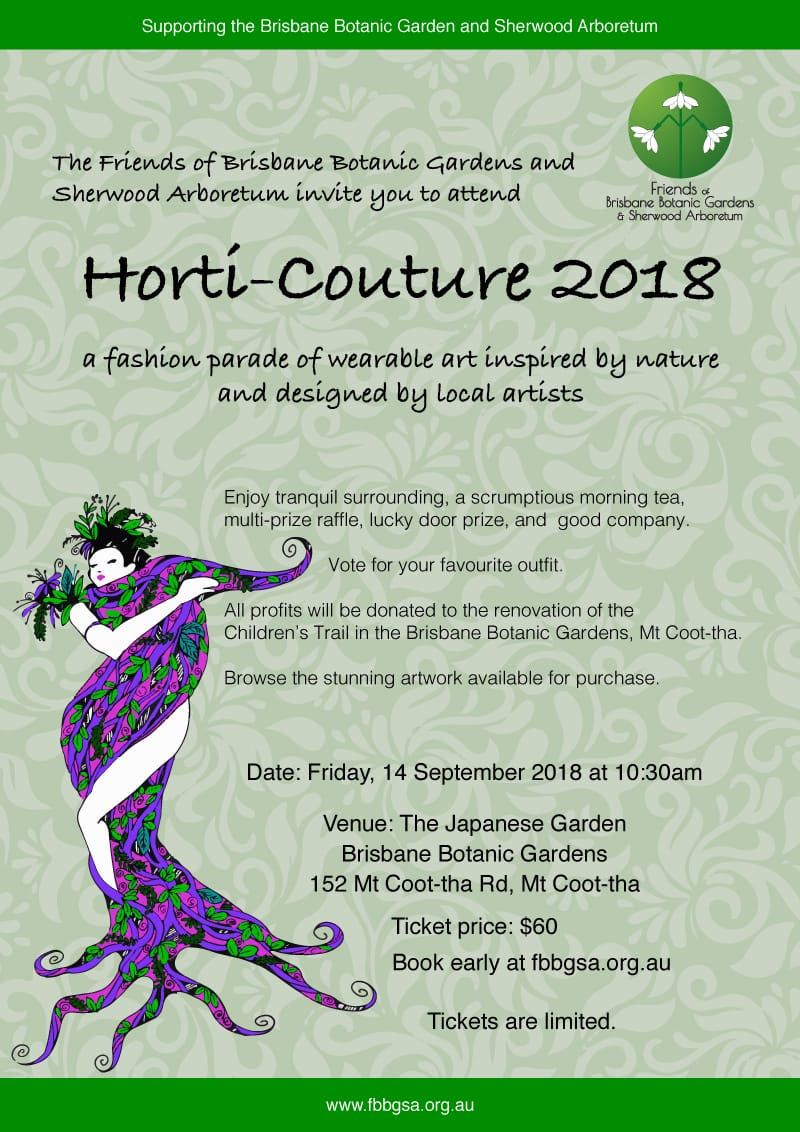Friends of the Brisbane Botanic Gardens presents Horti-Couture 2018 a fashion parade of wearable art inspired by nature and designed by local artists